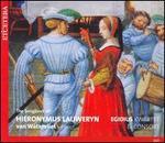 The Songbook of Hieronymus Lauweryn van Watervliet - Egidius Consort; Egidius Kwartet; Sebastián Brouwer (tenor); Susan Jonkers (soprano)