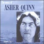 The Songs Of Asher Quinn, Vol. 1 & 2