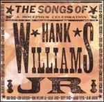 The Songs of Hank Williams, Jr.: A Bocephus Celebration