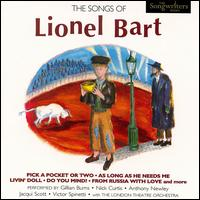 The Songs of Lionel Bart - Lionel Bart
