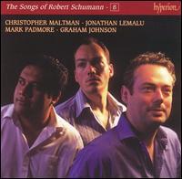 The Songs of Robert Schumann, Vol. 8 - Christopher Maltman (baritone); Graham Johnson (piano); Jonathan Lemalu (baritone); Mark Padmore (tenor);...