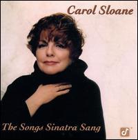 The Songs Sinatra Sang - Carol Sloane