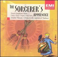 The Sorcerer's Apprentice - Malcolm Stewart (violin); Orchestre National du Capitole de Toulouse; Michel Plasson (conductor)