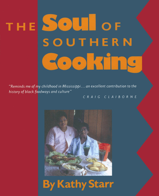 The Soul of Southern Cooking - Starr, Kathy