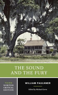 The Sound and the Fury - Faulkner, William, and Minter, David, Professor (Editor)