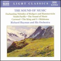 The Sound of Music: The Enchanting Melodies of Rodgers and Hammerstein - Richard Hayman and His Symphony Orchestra