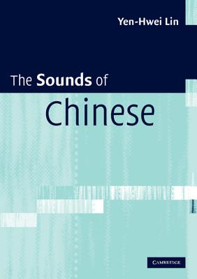 The Sounds of Chinese - Lin, Yen-Hwei