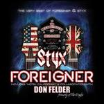 The Soundtrack of Summer: The Very Best of Foreigner & Styx