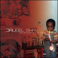 The Soundtrack of Things to Come - Jaleel Shaw