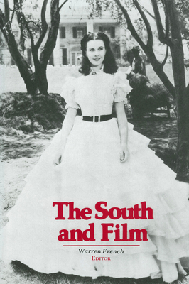 The South and Film - French, Warren (Editor)