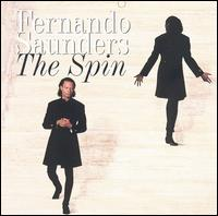 The Spin - Fernando Saunders