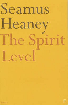 The Spirit Level - Heaney, Seamus