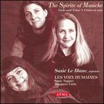 The Spirite of Musicke: Viols and Voice