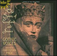 The Spirits of England and France, Vol. 2 - Christopher Page (medieval lute); Emma Kirkby (soprano); Gothic Voices; Henry Wickham (baritone); Leigh Nixon (tenor);...