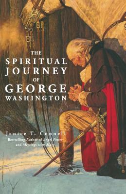 The Spiritual Journey of George Washington - Connell, Janice T