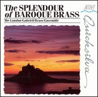 The Splendour of Baroque Brass - London Gabrieli Brass Ensemble