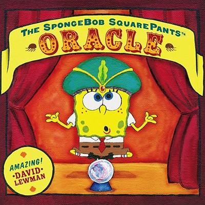 The Spongebob Squarepants Oracle - Lewman, David