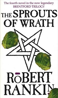 The Sprouts of Wrath - Rankin, Robert
