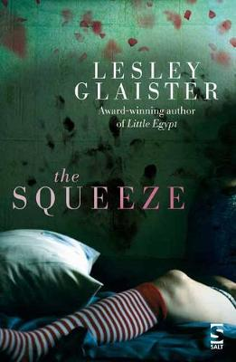 The Squeeze - Glaister, Lesley