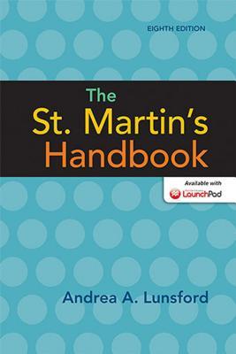 The St. Martin's Handbook - Lunsford, Andrea A