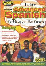 The Standard Deviants: Advanced Spanish - Building on the Basics