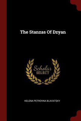 The Stanzas of Dzyan - Blavatsky, Helena Petrovna