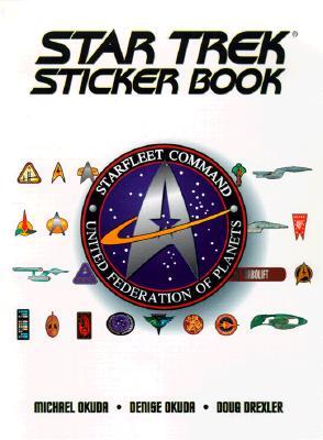 The Star Trek Sticker Book - Okuda, Michael, and Drexler, Doug, and Okuda, Denise