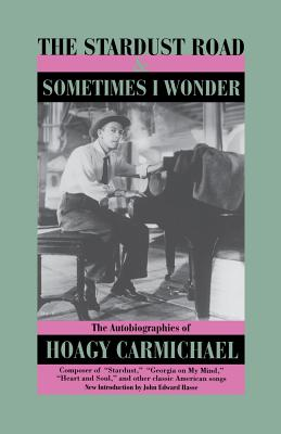"""The Stardust Road - Carmichael, Hoagy"