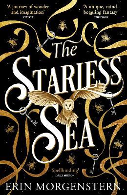 The Starless Sea: the spellbinding Sunday Times bestseller - Morgenstern, Erin