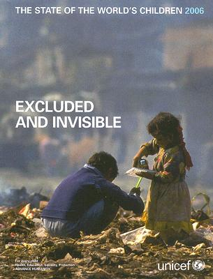 The State of the World's Children: Excluded and Invisible - UNICEF (Creator)