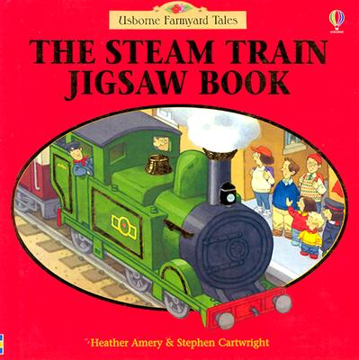 The Steam Train Jigsaw Book - Amery, Heather, and Voakes, Brian (Designer)