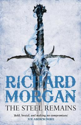 The Steel Remains - Morgan, Richard
