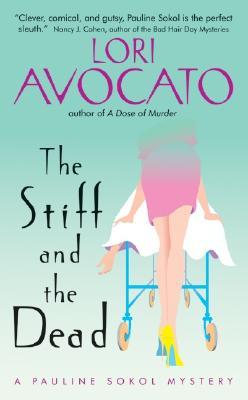 The Stiff and the Dead - Avocato, Lori