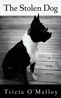 The Stolen Dog - O'Malley, Tricia, and Lauer, Carrier (Editor)