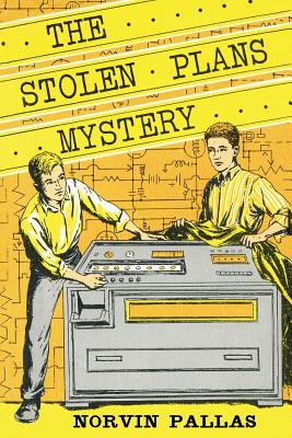 The Stolen Plans Mystery (Ted Wilford #7) - Pallas, Norvin