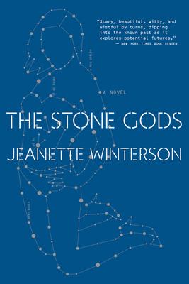 The Stone Gods - Winterson, Jeanette
