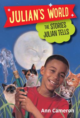 The Stories Julian Tells - Cameron, Ann