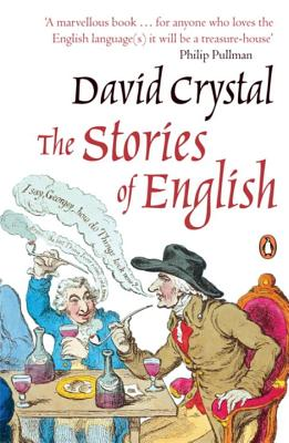 The Stories of English - Crystal, David