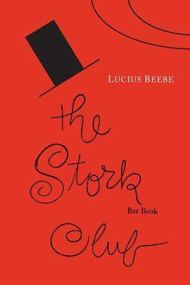 The Stork Club Bar Book - Beebe, Lucius