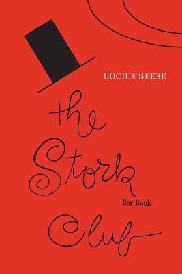 The Stork Club Bar Book - Beebe, Lucius