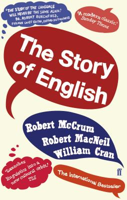 The Story of English - McCrum, Robert