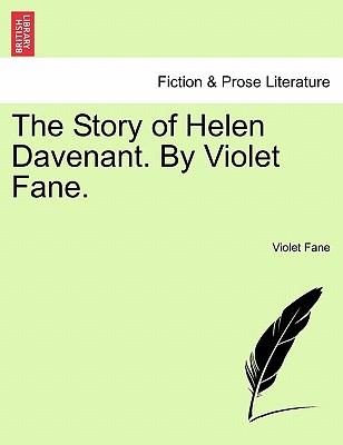 The Story of Helen Davenant. by Violet Fane. - Fane, Violet