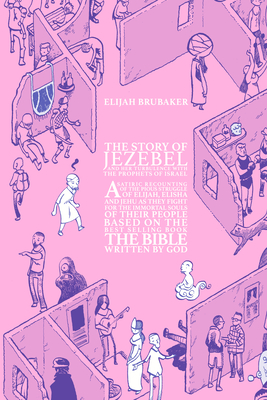 The Story of Jezebel - Brubaker, Elijah