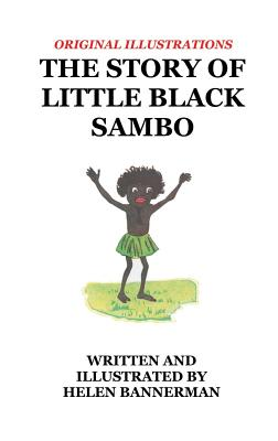 The Story of Little Black Sambo - Bannerman, Helen