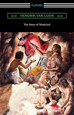 The Story of Mankind - Van Loon, Hendrik