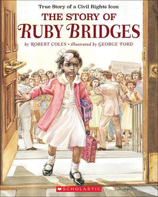 The Story of Ruby Bridges - Coles, Robert, Dr.