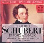 The Story of Schubert in Words and Music