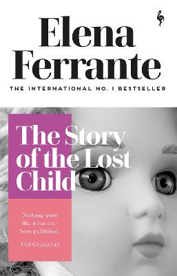 The Story of the Lost Child - Ferrante, Elena, and Goldstein, Ann (Translated by)