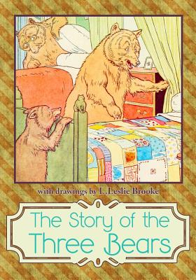 The Story of the Three Bears - Brooke, L Leslie