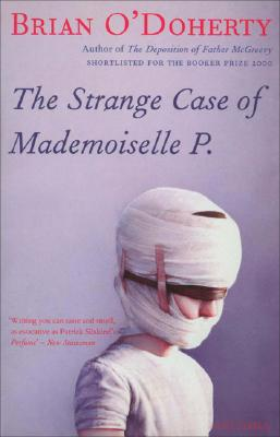 The Strange Case of Mademoiselle P. - O'Doherty, Brian
